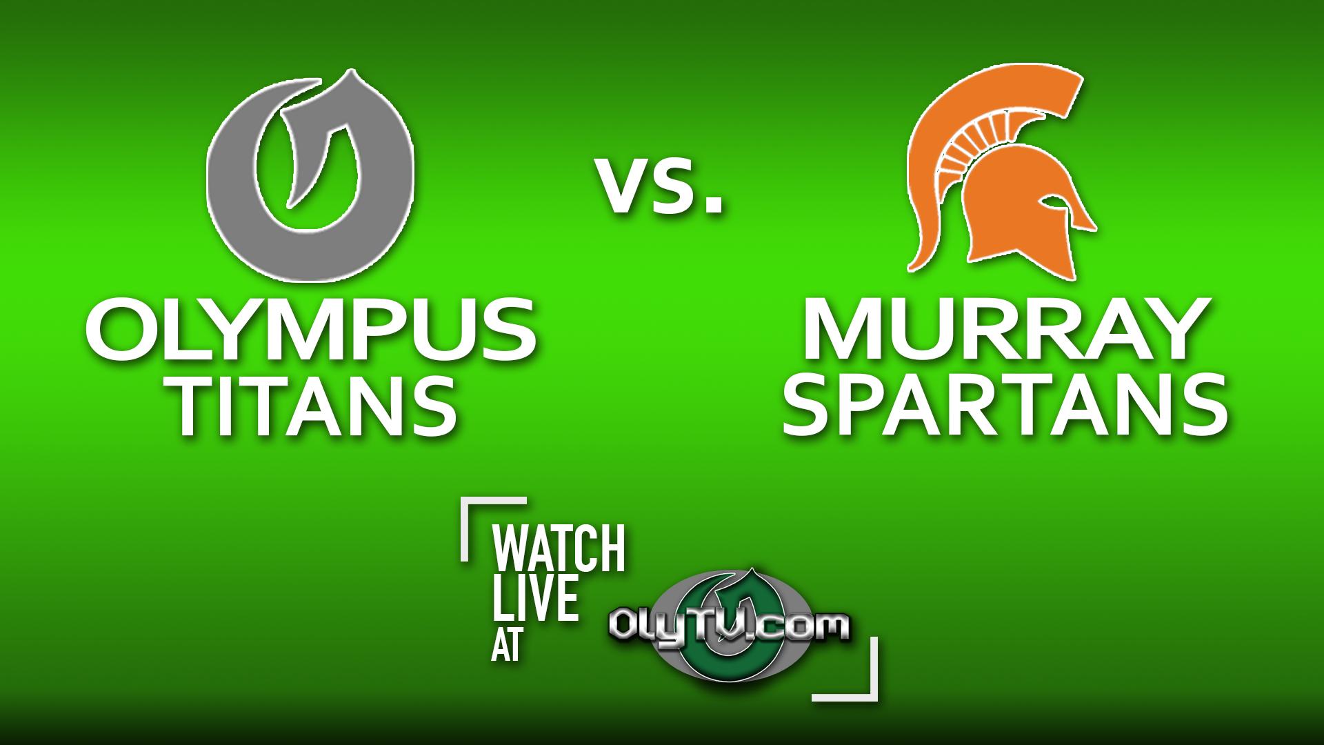 Olympus Girls Varsity Basketball vs. Murray