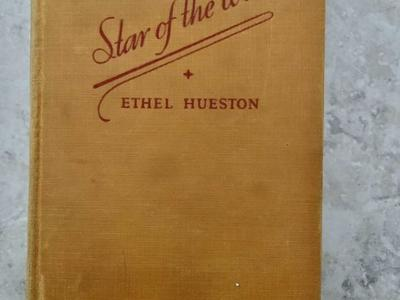 "1st Edition- ""Star of the West"" by Ethel Hueston"