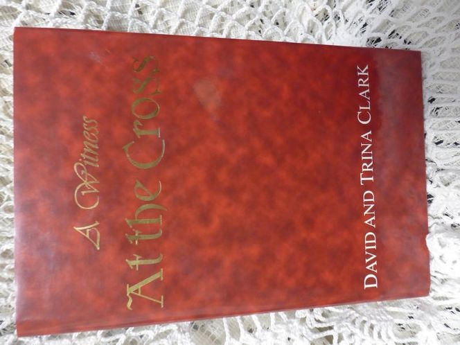 A Witness At The Cross By David And Trina Clark 1999 for sale in Taylorsville , UT