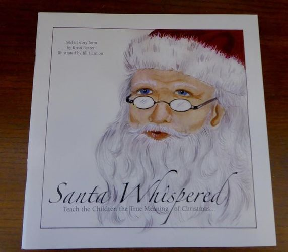 'Santa Whispered Teach The Children The True Meaning Of Christmas Book- Illustrated 26 Pages- In New Condition for sale in Taylorsville , UT