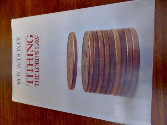 Tithing The Lord's Way By Roy W. Doxey 1978 Hardback Book for sale in Taylorsville , UT