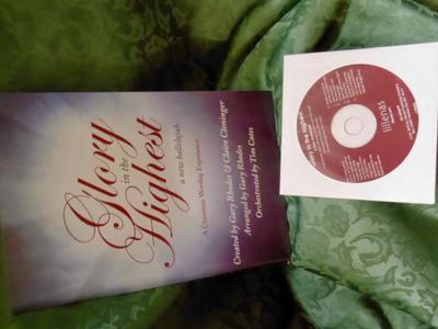 C D With Booklet-Glory In The Highest A New Hallelujah A Christmas Worship Experience