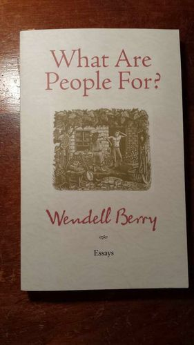 What Are People For?  By Wendell Berry (Paperback) for sale in Clinton , UT