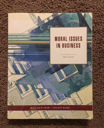Moral Issues In Business 12th Edition for sale in Centerville , UT