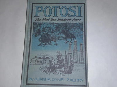 Potosi the first one hundred years 1967