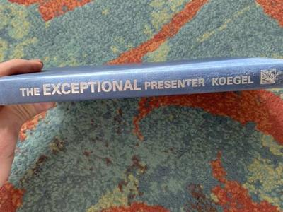 The Exceptional Presenter By Koegel