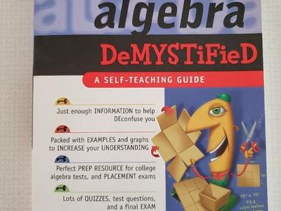 NEW College Algebra Dymisitified