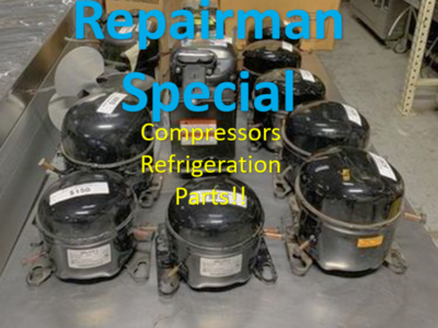 New Compressors, Refrigerator & Freezer all size $150