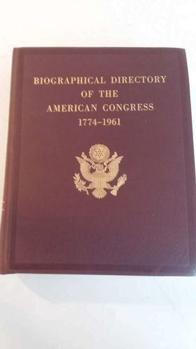 Biographical Directory of the American Congress 1774 to 1961 for sale in Huntsville , UT