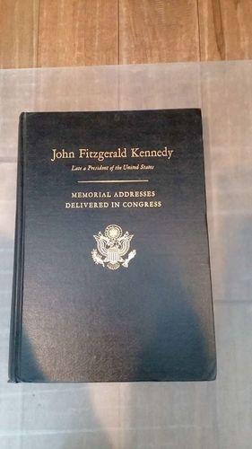 JOHN FITZGERALD KENNEDY Memorial Addresses Delivered in Congress for sale in Huntsville , UT