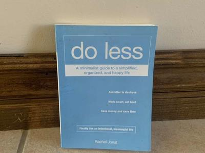 Do less A minimalist guide book for beginners