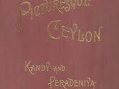 Kandy and Peradeniya (Picturesque Ceylon)