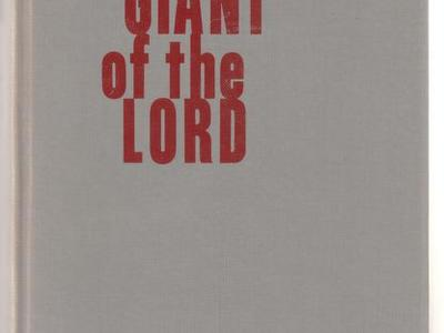 Giant of the Lord: The Life of a Pioneer