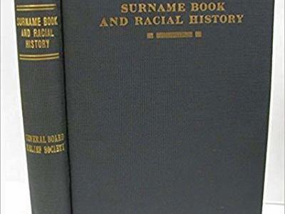 Surname Book and Racial History: A Compilation and