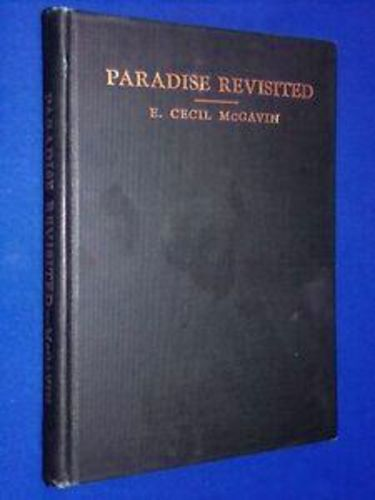 Paradise Revisited by E. Cecil McGavin 1937 for sale in Honeyville , UT