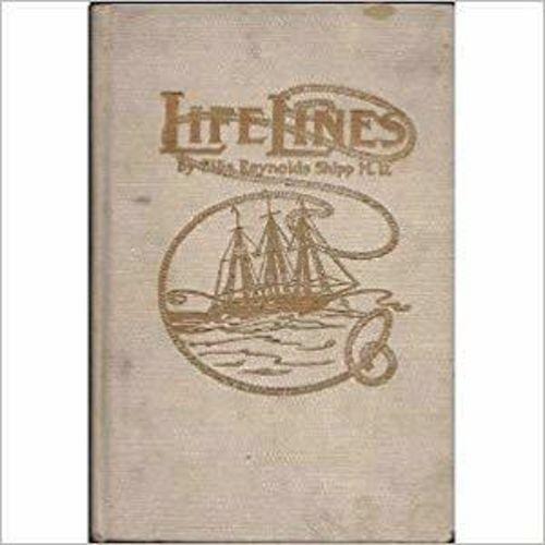Life Lines  by Ellis Reynolds Shipp pub 1910 for sale in Honeyville , UT