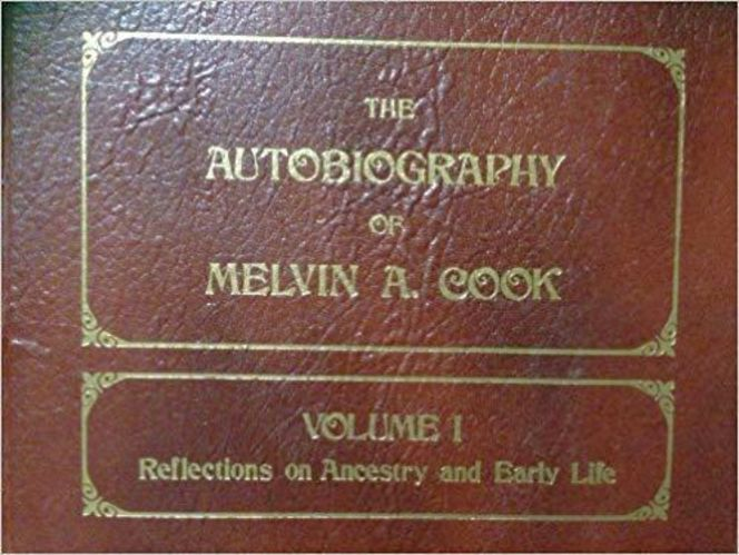 The Autobiography of Melvin A. Cook : Volume 1 for sale in Honeyville , UT