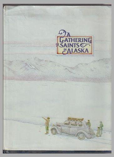 A Gathering of Saints in Alaska for sale in Honeyville , UT