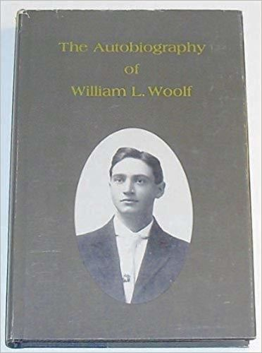 The Autobiography of William L. Woolf for sale in Honeyville , UT