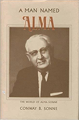 A MAN NAMED ALMA: THE WORLD OF ALMA SONNE for sale in Honeyville , UT