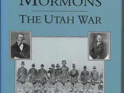 Camp Floyd and the Mormons: The Utah War