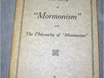 "THE Story of ""Mormonism"" - and The Philosophy of ""Mormonism"