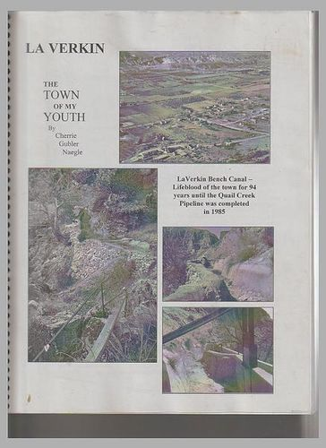 La Verkin: The town of my youth for sale in Honeyville , UT