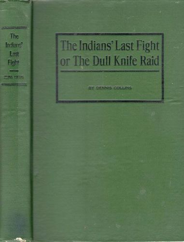 The Indians' Last Fight, or, The Dull Knife Raid for sale in Honeyville , UT
