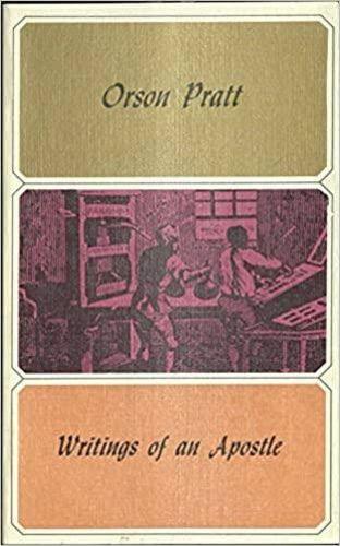 Orson Pratt: Writings of an apostle for sale in Honeyville , UT