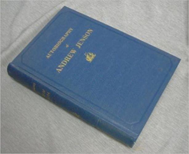 AUTOBIOGRAPHY OF ANDREW JENSON - Assistant Histori for sale in Honeyville , UT
