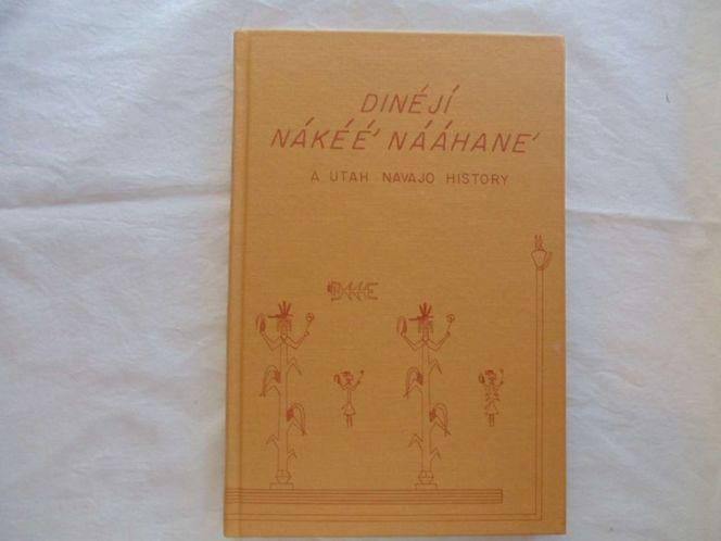 Dineji Nakee' Naahane': A Utah Navajo History for sale in Honeyville , UT