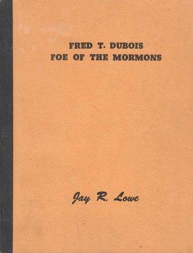 Fred T Dubois Foe of the Mormons for sale in Honeyville , UT