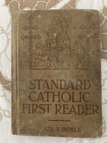 Standard Catholic First Reader 1909 for sale in West Valley City , UT