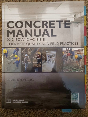 Concrete Manual IBC and ACI Quality and Field Practices for sale in Eden , UT