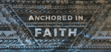 General Conference Special: Anchored in Faith: Stories from the South Pacific