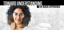 General conference special: Toward Understanding: The Black Experience
