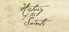 General conference special: History of the Saints